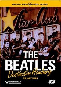 Cover The Beatles - Destination Hamburg - The Early Years [DVD]